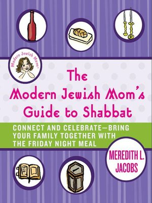 cover image of The Modern Jewish Mom's Guide to Shabbat