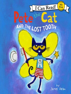 cover image of Pete the Cat and the Lost Tooth