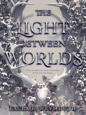 cover image of The Light Between Worlds