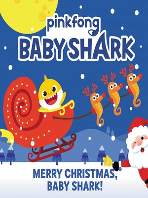 cover image of Merry Christmas, Baby Shark!