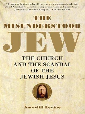 cover image of The Misunderstood Jew