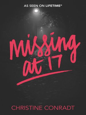 cover image of Missing at 17