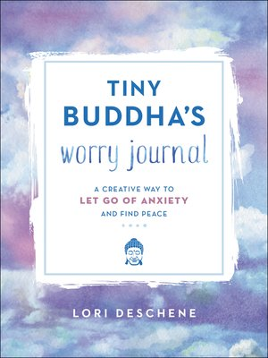 cover image of Tiny Buddha's Worry Journal