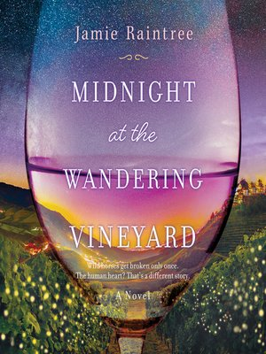 cover image of Midnight at the Wandering Vineyard