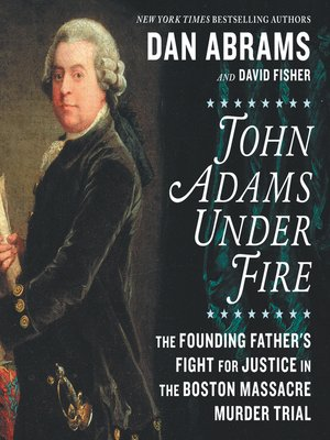cover image of John Adams Under Fire
