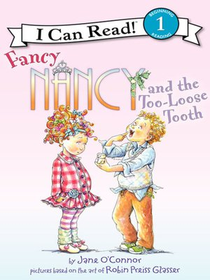 cover image of Fancy Nancy and the Too-Loose Tooth