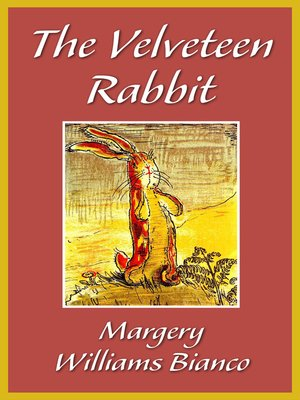 Ebook The Velveteen Rabbit By Margery Williams Bianco