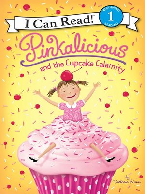 cover image of Pinkalicious and the Cupcake Calamity