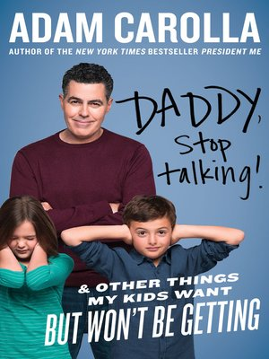 cover image of Daddy, Stop Talking!