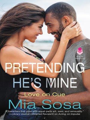 cover image of Pretending He's Mine