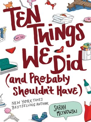 cover image of Ten Things We Did (and Probably Shouldn't Have)