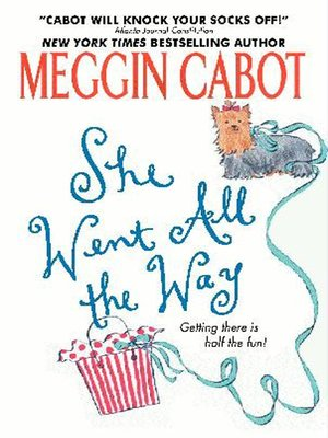 cover image of She Went All the Way