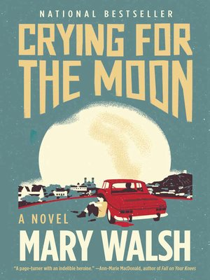 cover image of Crying for the Moon