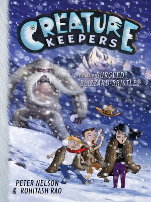 cover image of Creature Keepers and the Burgled Blizzard-Bristles