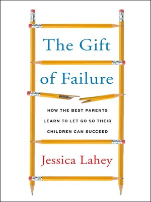 cover image of The Gift of Failure