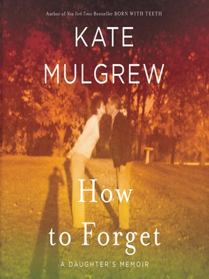 cover image of How to Forget