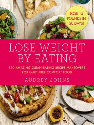 cover image of 130 Amazing Clean-Eating Makeovers for Guilt-Free Comfort Food