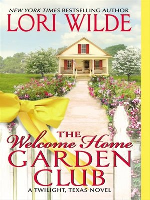 cover image of The Welcome Home Garden Club