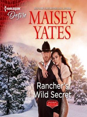 cover image of Rancher's Wild Secret