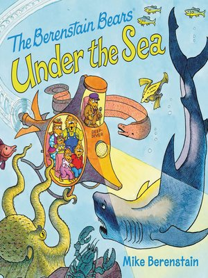 cover image of The Berenstain Bears Under the Sea