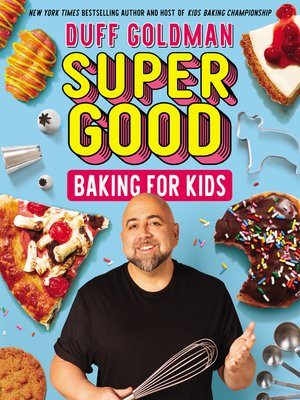 cover image of Super Good Baking for Kids