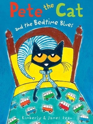 cover image of Pete the Cat and the Bedtime Blues