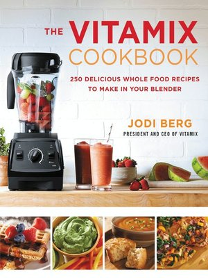 cover image of The Vitamix Cookbook