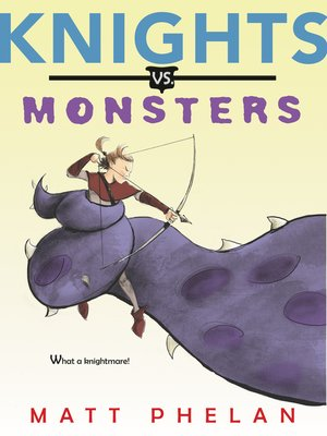 cover image of Knights vs. Monsters