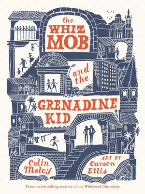 cover image of The Whiz Mob and the Grenadine Kid