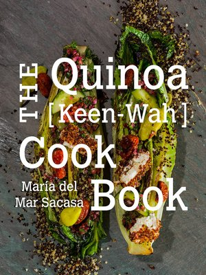 cover image of The Quinoa [Keen-Wah] Cookbook