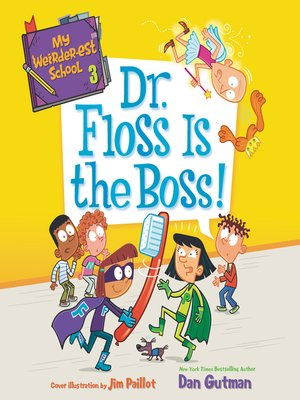 cover image of Dr. Floss Is the Boss!