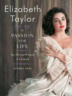 cover image of Elizabeth Taylor, A Passion for Life