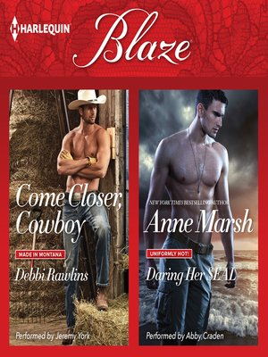 cover image of Come Closer, Cowboy & Daring Her SEAL