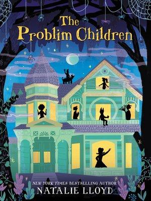 cover image of The Problim Children