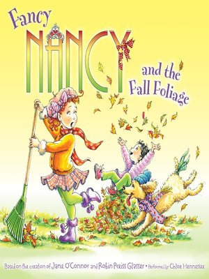 cover image of Fancy Nancy and the Fall Foliage