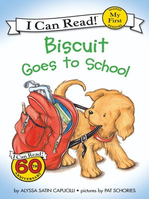 cover image of Biscuit Goes to School