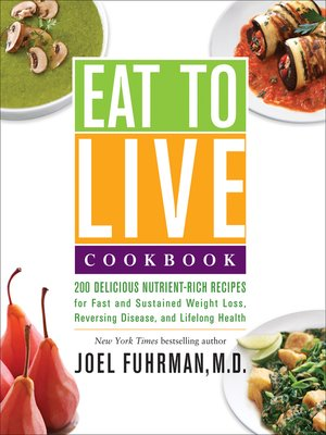 cover image of Eat to Live Cookbook