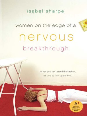 cover image of Women on the Edge of a Nervous Breakthrough