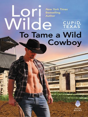 cover image of To Tame a Wild Cowboy
