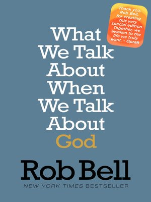 cover image of What We Talk About When We Talk About God