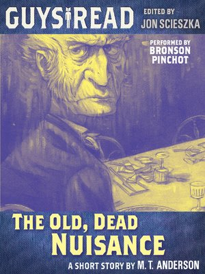 cover image of The Old, Dead Nuisance