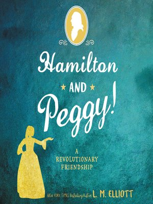 cover image of Hamilton and Peggy!