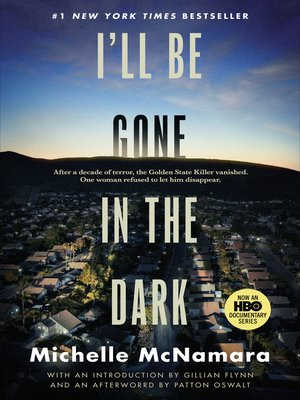 cover image of I'll Be Gone in the Dark