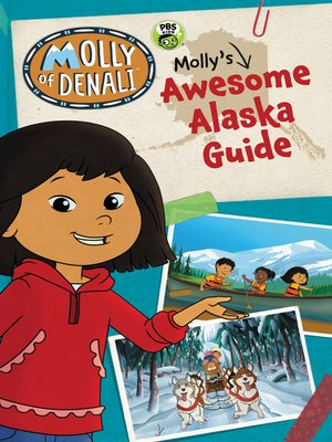 cover image of Molly's Awesome Alaska Guide