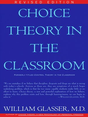 cover image of Choice Theory in the Classroom