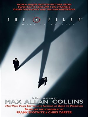 cover image of The X-Files: I Want to Believe