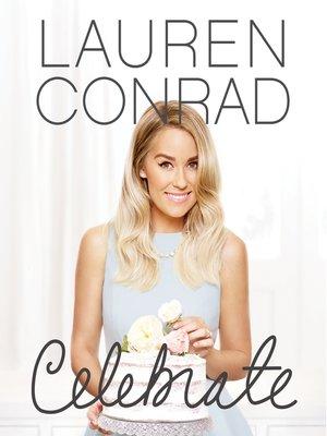 cover image of Lauren Conrad Celebrate