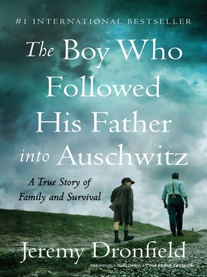 The Boy Who Followed His Father into Auschwitz Book Cover