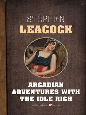 cover image of Arcadian Adventures With the Idle Rich