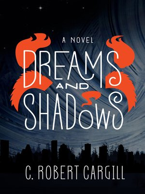 cover image of Dreams and Shadows